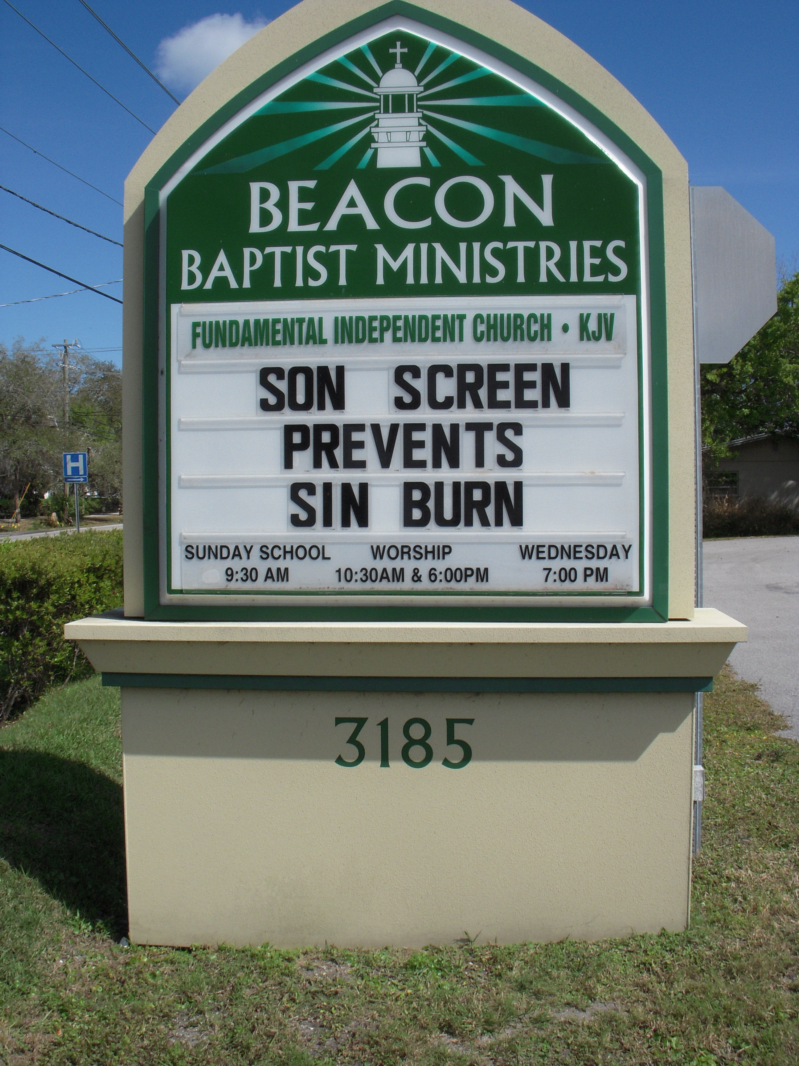 Church sign: Son screen prevents sin burn.